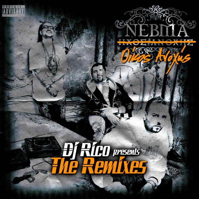 ΝΕΒΜΑ - Οίκος Ανοχής [The Remixes]