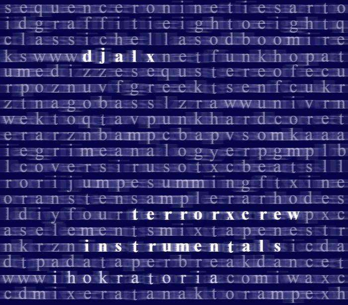 DJ ALX // Terror X Crew Instrumentals - The Mixtape