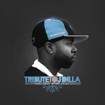 Tribute to J​.​Dilla by hiphop.gr beatmakers